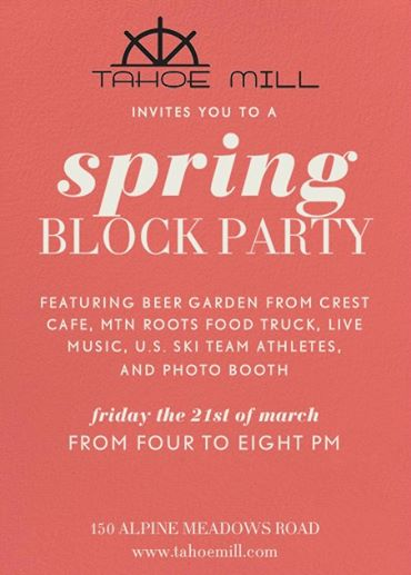 spring block party in Alpine Meadows at Tahoe Mill