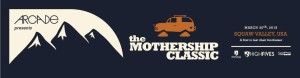 The Mothership Classic for Top 8 Spring Events in North Lake Tahoe