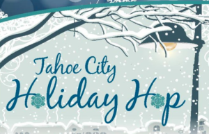 North Lake Tahoe Holiday Events 2018 | Tahoe City Holiday Hop - Small Business Saturday Lake Tahoe