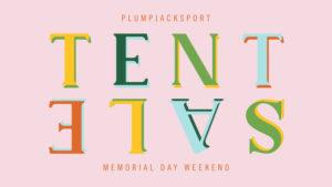 PlumpJack Sport Memorial Day Weekend Tent Sale